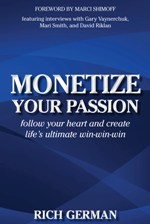 Rich German - Monetize Your Passion